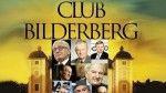 Подлинная история и планы Бильдербергского клуба